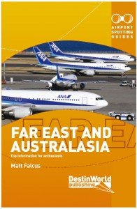 Airport Spotting Guides Far East and Australasia