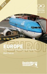 Airport Spotting Guides Europe book