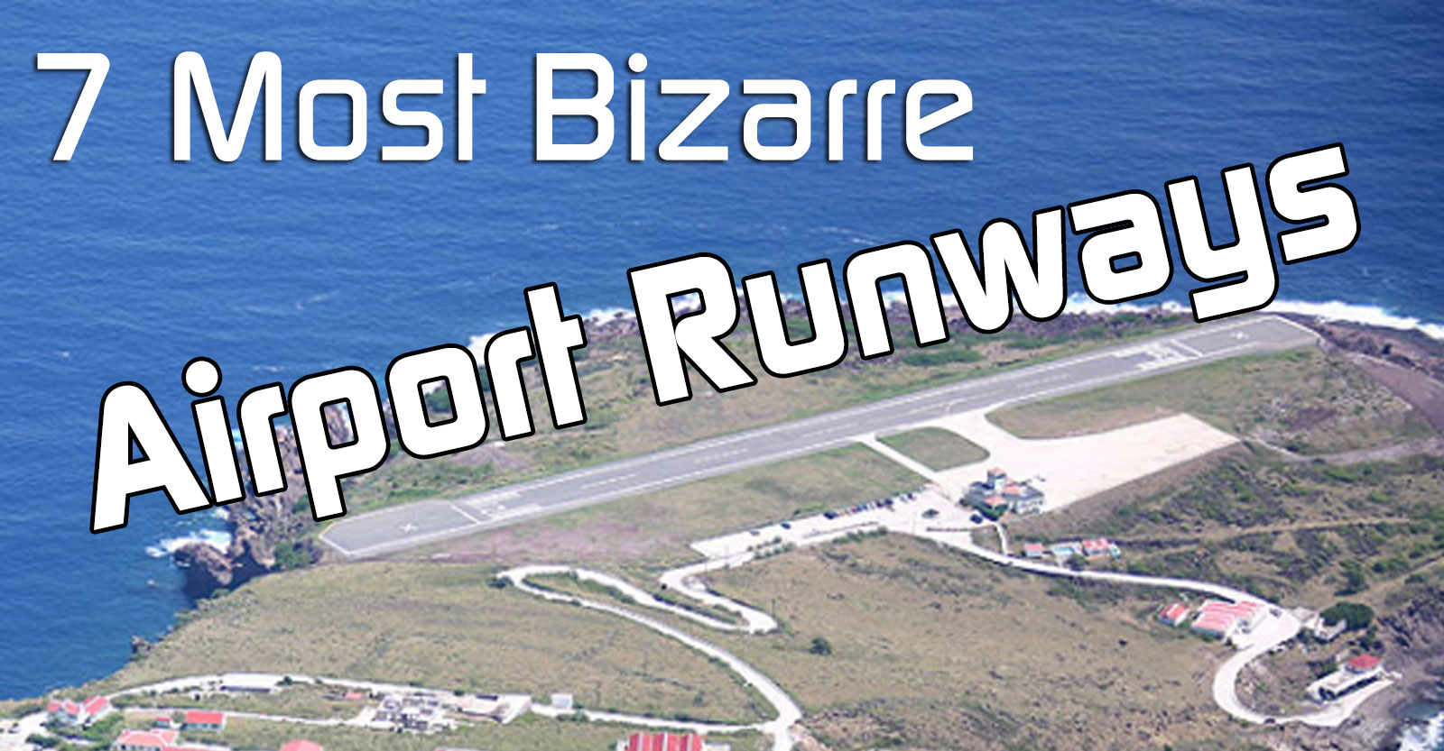 7BizarreAirportRunways