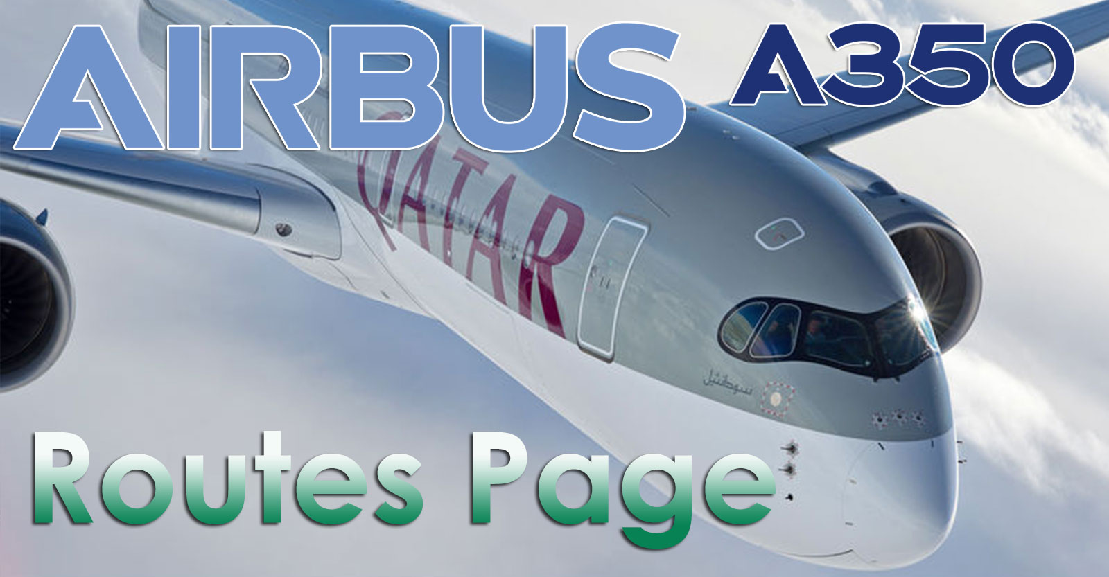 A350 Routes Page